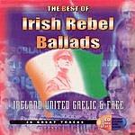 Unknown The Best Of Irish Rebel Ballads