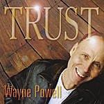 Wayne Powell Trust