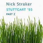 Nick Straker Stuttgart 93, Part 2 - Ep