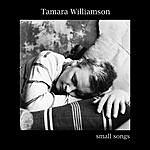 Tamara Williamson Small Songs