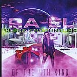 Rael Close Encounters Of The 4th Kind