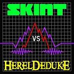Hereldeduke Skint Vs Hereldeduke (5-Track Maxi-Single)