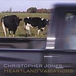 Christopher Jones Heartland Variations