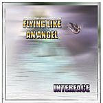 Interface Flying Like An Angel (4-Track Maxi-Single)