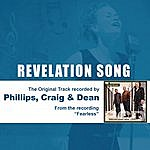 Phillips, Craig & Dean Revelation Song (As Made Popular By Phillips, Craig & Dean)