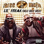 Three 6 Mafia Lil' Freak (Ugh Ugh Ugh)(Single)(Featuring Webbie)(Parental Advisory)