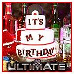 Ultimate It's My Birthday - Single
