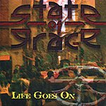 State Of G.r.a.c.e. Life Goes On (Single)