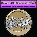 Onionz Old Shamanic Ritual - Ep