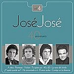 José José Jose Jose - 40 Aniversario Vol. 4