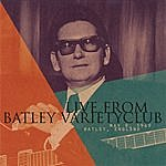Roy Orbison Live From Batley Variety Club