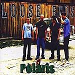Polaris Loose Ends