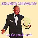 Maurice Chevalier Ses Plus Grands Succès