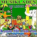 Wer Kommt Mit Projekt Komm Mit Zum Zoo (Die Lieder)(Musikladen)