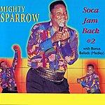 The Mighty Sparrow Soca Jam Back #2