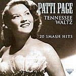 Patti Page Tennesse Waltz - 20 Smash Hits