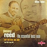 Jimmy Reed The Essential Boss Man - Volume One