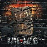 Dave Evans Sinner