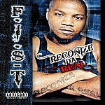 Fist Reconize Da Real (Parental Advisory)