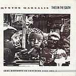 Wynton Marsalis Thick In The South - Soul Gestures In Southern Blue Vol. 1