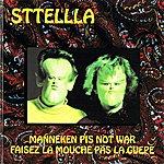 Sttellla Manneken Pis Not War - Faisez La Mouche Pas La Guêpe