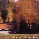 Michael Allen Harrison Simple Gifts - Mike And Tanner