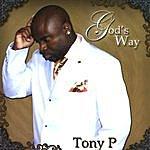 Tony P God's Way (New Digital Master And 16 Tracks)