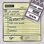 Killing Joke BBC In Concert (22nd August 1986)