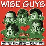 Wise Guys Alles Im Grünen Bereich (2010 Digital Remaster) (Bonus Track)