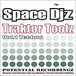 Space DJZ Traktor Toolz Vol 1
