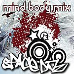 Space DJZ Mind Body Mix