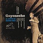Roberto Goyeneche El Cantor De Buenos Aires
