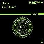 Brave The Healer (4-Track Maxi-Single)