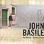 John Basile No Apologies