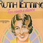 Ruth Etting Ten Cents A Dance (Alternate Version)