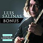 Luis Salinas Bonus