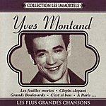 Yves Montand Les Plus Grandes Chansons