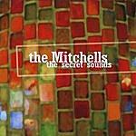 The Mitchells The Secret Sounds
