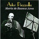 Astor Piazzolla María De Buenos Aires