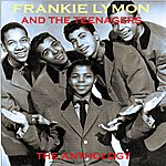 Frankie Lymon & The Teenagers The Anthology
