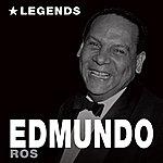 Edmundo Ros Legends