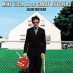 Mike Viola and The Candy Butchers Falling Into Place