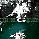 Kool G Rap 4,5,6