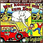 Wer Kommt Mit Projekt Wer Kommt Mit Zum Zoo (Die Geschichte)