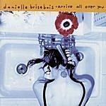 Danielle Brisebois Arrive All Over You