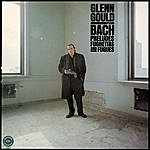 Glenn Gould Bach: Prelude, Fughettas & Fugues