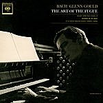 Glenn Gould Bach: The Art Of The Fugue, Bwv 1080 Volume I Fugues 1-9