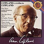 Aaron Copland Copland: Our Town, The Red Pony, El Salon Mexico