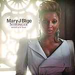 Mary J. Blige Stronger With Each Tear (International Version)