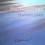 The Messenger Blueberry Skies